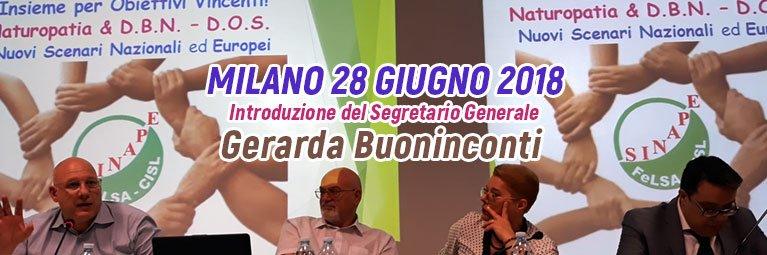 Milano 28 Giugno 2018 Introduzione del Segretario Generale Gerarda Buoninconti